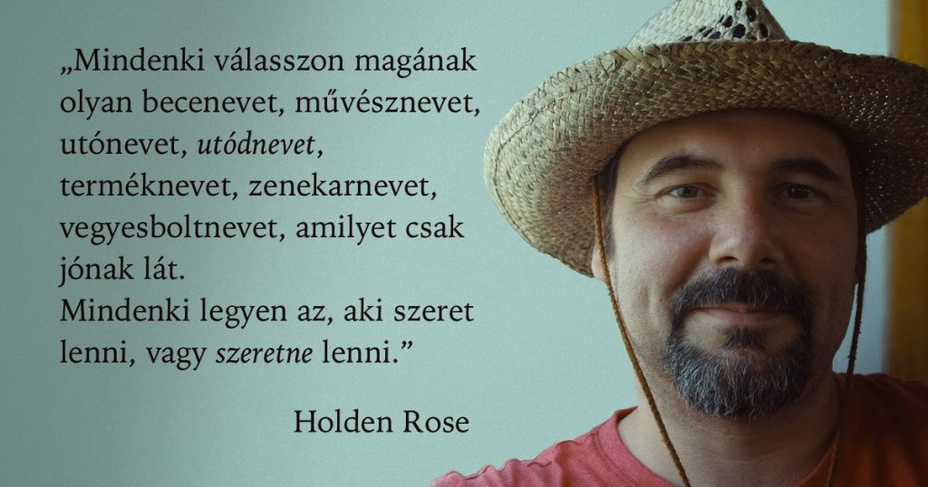 Holden, vagy Attila